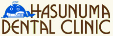 HASUNUMA DENTAL CLINIC